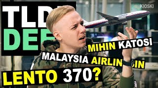 Malaysia Airlines MH370 - TLDRDEEP