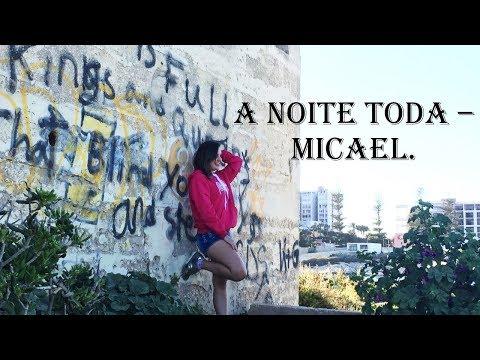 A Noite Toda - Micael - Coreografia Larissa Borba