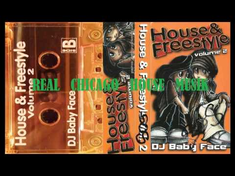 House n Freestyle Vol 2 DJ Baby Face