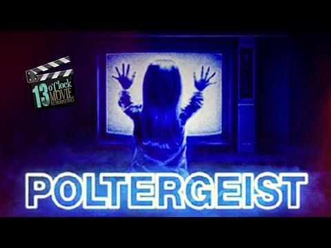 13 O'Clock Movie Retrospective: Poltergeist