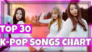 Video K-VILLE'S [TOP 30] K-POP SONGS CHART - JANUARY 2017 (WEEK 2) download MP3, 3GP, MP4, WEBM, AVI, FLV Mei 2017