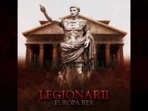 Legionarii - Europa Rex