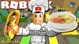 Roblox | CUISINE Of VIETNAM-Restaurant Tycoon | Kia Breaking