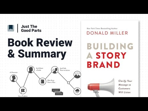 Building A StoryBrand: Book Summary & Review