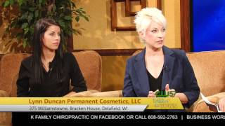 Talk of the Town | Lynn & Kristin Duncan | Lynn Duncan Permanent | Cosmetics | 8/25/15