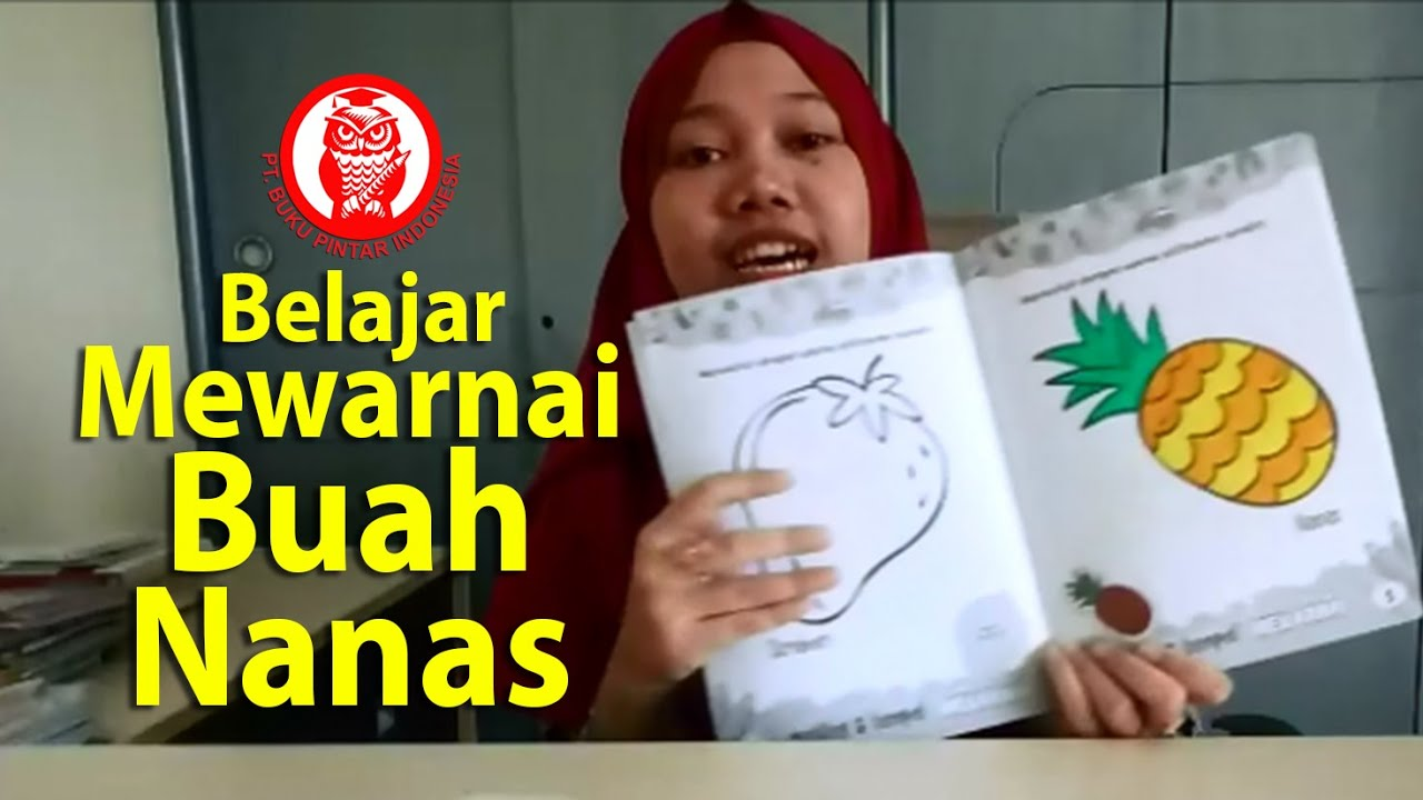 Belajar Mewarnai Buah Nanas Kak Laras Youtube