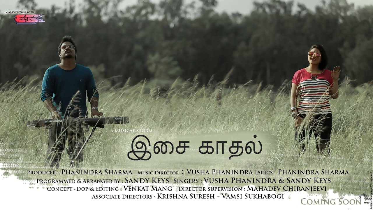 Isai Kaadal - New Tamil Music Video by Vusha Phanindra