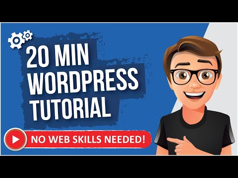WordPress Tutorial For Beginners [20 MIN GUIDE]