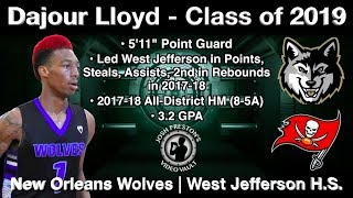 Dajour Lloyd (The Tune Up Highlights) - New Orleans Wolves/West Jefferson 2019 PG