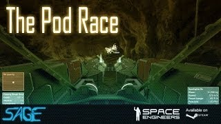 Space Engineers, The Pod Race