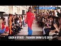 Each X Other Makes Sense in Spring/Summer 2018 Collection Fashion Show in Paris  | FashionTV | FTV
