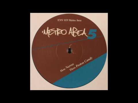 METRO AREA – NERVES (ENV 019)