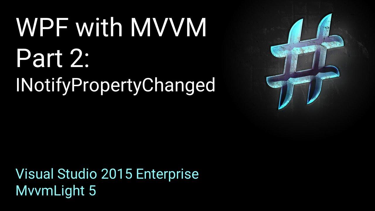 WPF und MVVM richtig einsetzen - Teils 2
