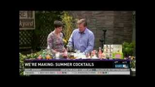 Amped-Up Summer Cocktails (5/24/13 on KARE 11)