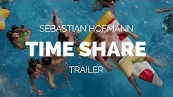 Time Share (Tiempo compartido) - Sebastian Hofmann Film Trailer (2018)
