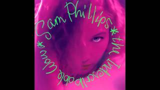 Watch Sam Phillips I Dont Want To Fall In Love video