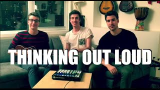 Thinking Out Loud - Ed Sheeran Cover by AJR