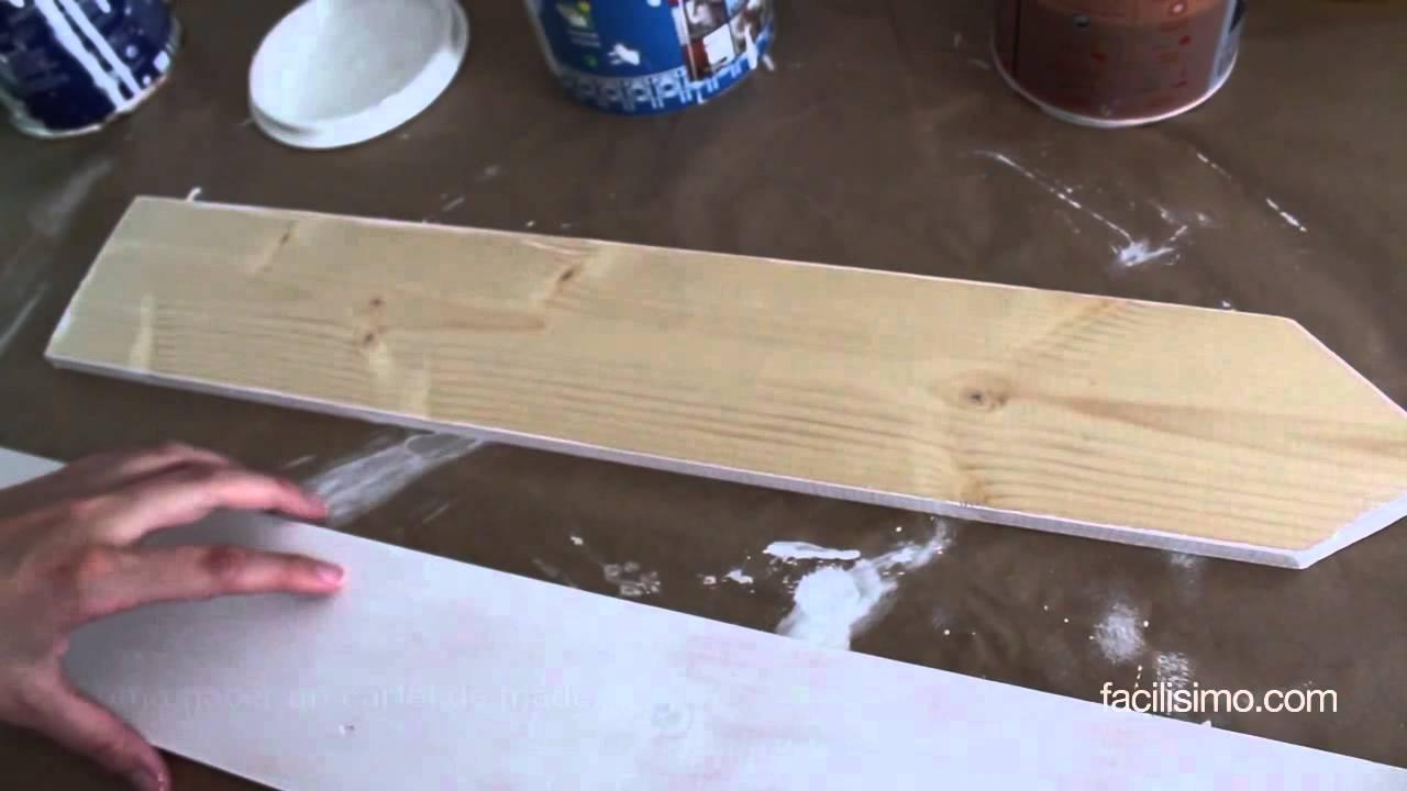 C mo hacer un cartel de madera youtube - Hacer un jardin ...