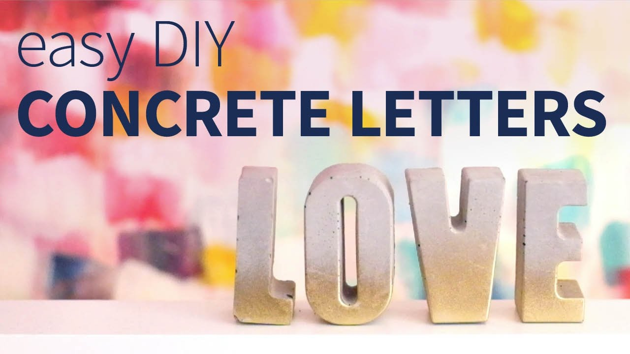 Diy Easy Concrete Letters How To