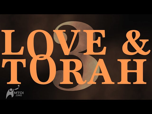 Love and Torah - Part 3