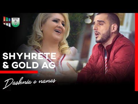 Gold AG ft Shyhrete Behluli - Dashnia e nanes