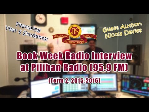 Book Week, Radio Interview - Jerudong International School (JIS Brunei)