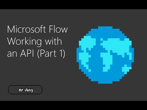 [Microsoft Flow] Working with an API (Part 1)