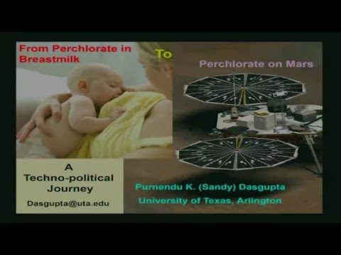 From Perchlorate In Breast Milk To Perchlorate On Mars - Sandy DasGupta  (SETI Talks)