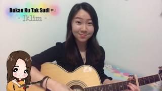 Bukan Ku Tak Sudi - Iklim   Guitar Cover   Malaysia Band
