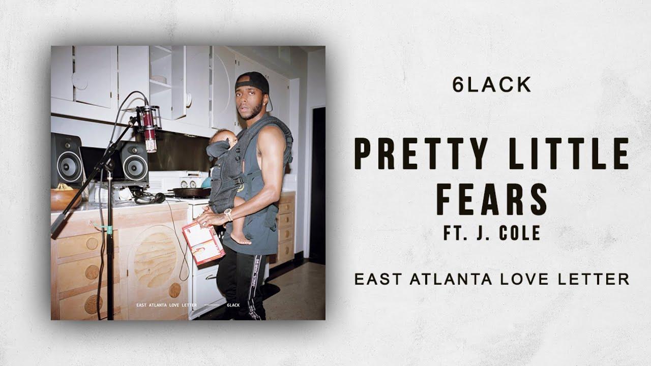 6lack Pretty Little Fears Ft J Cole East Atlanta Love Letter