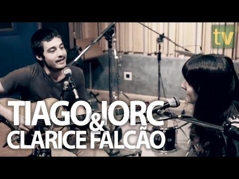 TIAGO IORC & CLARICE FALCÃO //