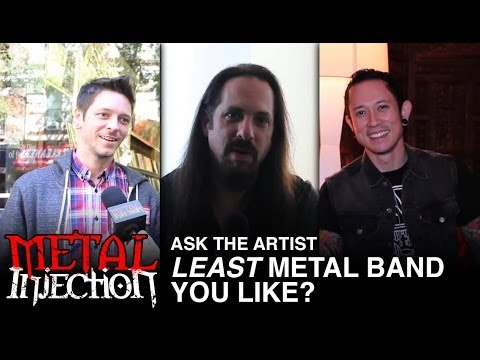 Least Metal Band You Like? - ASK THE ARTIST on Metal Injection
