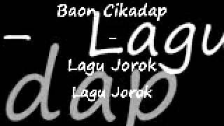 NGENTOT Lagu Jorok   Baon Cikadap