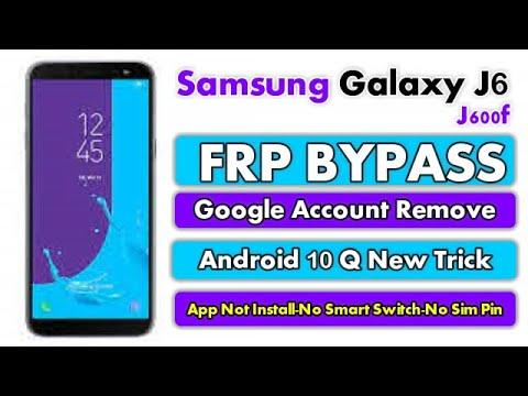 Samsung Galaxy J6 (SM-J600F) FRP Bypass || Android 10Q || App Not Install