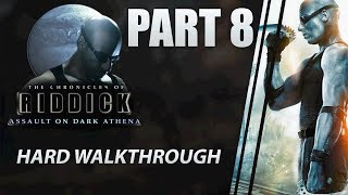 "The Chronicles of Riddick: Assault on Dark Athena - Walkthrough | HARD | Part 8 ""Maindecks"""