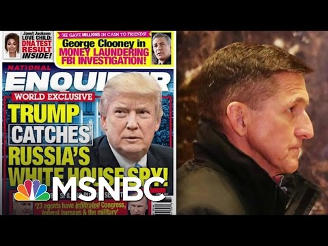 Why The National Enquirer Went After Michael Flynn   Morning Joe   MSNBC