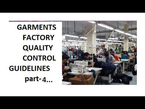 GARMENTS FACTORY QUALITY CONTROL GUIDELINES part4!QUALITY CONTROL GUIDELINES p4 !QUALITY Control p 4