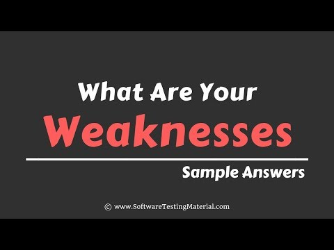 What are your weaknesses Interview Questions Sample Answers