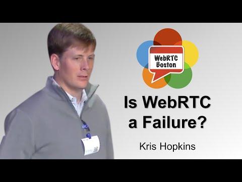 Is WebRTC a Failure? - Kris Hopkins of CafeX