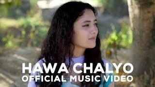 Vastu - Hawa Chalyo [Official Music Video]