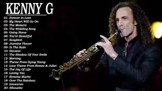 Best of Kenny G Full Album - Kenny G Greatest Hits Collection 2021