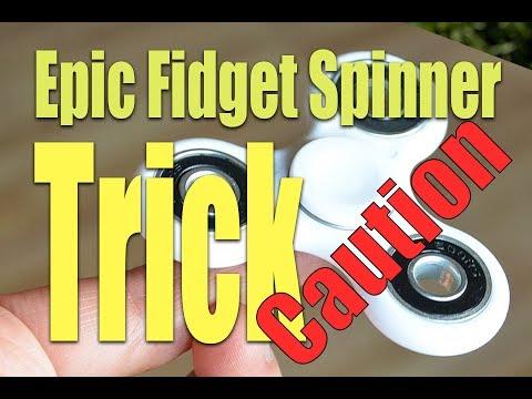 HOW TO BREAK A FIDGET SPINNER TRICK