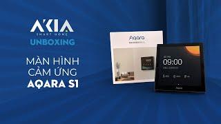 Review màn hình cảm ứng Aqara S1 - Màn hình thông minh đa tác vụ