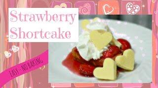 Strawberry Shortcake Dessert [valentine's Day]