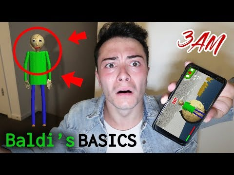 DO NOT PLAY BALDI'S BASICS AT 3 AM!! (HE CAME TO MY HOUSE)
