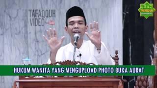 Video HUKUM WANITA YANG MENGUPLOAD PHOTO BUKA AURAT - Ustadz Abdul Somad, Lc. MA. download MP3, 3GP, MP4, WEBM, AVI, FLV Agustus 2018