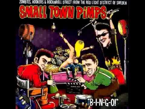 Small Town Pimps / Bingo