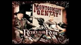 Watch Montgomery Gentry Rebels On The Run video