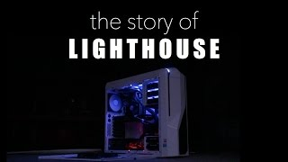 The Story of My PC, Lighthouse