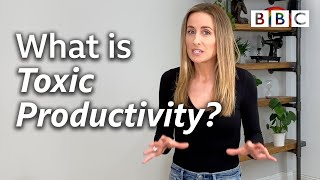 Toxic Productivity during lockdown | Mental Health Awareness Week - BBC